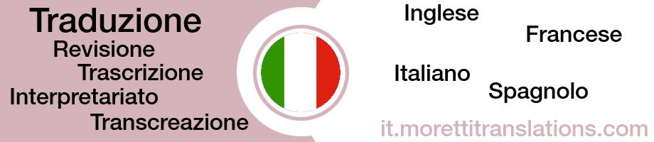 italiano, francese, inglese, spagnolo, traduzione, interpretariato, revisione, correzione bozze, trasncreazione, trascrizione, traduzione professionale, traduzione testi